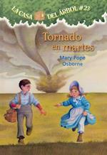 Tornado en martes / Twister on Tuesday (La Casa Del Arbol / Magic Tree House, nr. 23)
