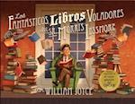 Los fantasticos libros voladores del sr. Morris Lessmore / The Fantastic Flying Books Of Morris Lessmore