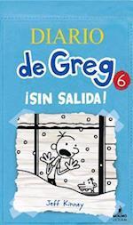 SIN SALIDA (Diario De Greg/ Diary of a Wimpy Kid)