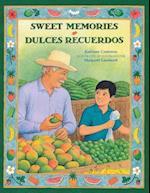 Sweet memories / Dulces recuerdos
