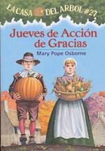 Jueves de accion de gracias / Thanksgiving on Thursday (La Casa del Arbol)