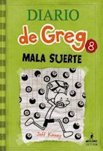 Mala suerte/ Hard Luck (Diario De Greg/ Diary of a Wimpy Kid)