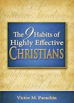 Nine Habits of Highly Effective Christians af Victor M. Parachin