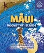 Maui Hooks the Islands