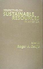 Perspectives on Sustainable Resources in America (Rff Press)