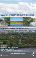 Water Policy in New Mexico (RFF Press Water Policy Series)