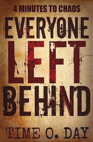Everyone Left Behind