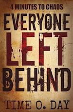 Everyone Left Behind af Time O. Day