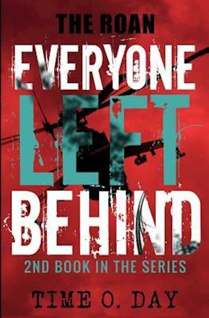 Bog, paperback Everyone Left Behind af Time O. Day
