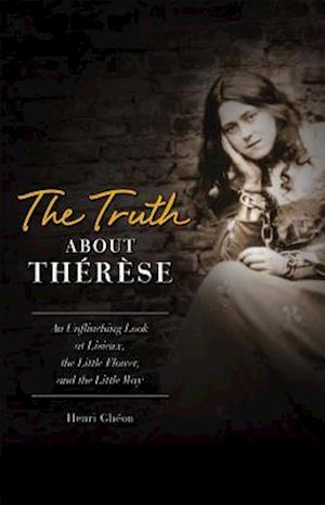 The Truth about Therese