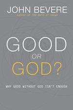 Good or God? af John Bevere