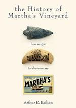 The History of Martha's Vineyard