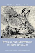 Storms and Shipwrecks of New England (Snow Centennial Editions)