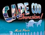 Cape Cod Invasion!
