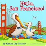 Hello, San Francisco! (Hello!)