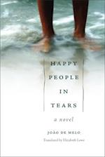 Happy People in Tears