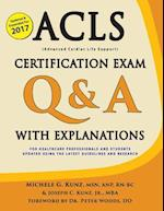 ACLS Certification Exam Q & A with Explanations