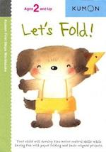 Let's Fold (Kumon First Steps Workbooks)