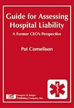 Guide for Assessing Hospital Liability