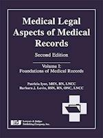 Medical Legal Aspects of Medical Records, Volume I