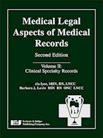 Medical Legal Aspects of Medical Records, Volume II