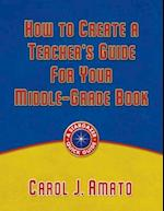How to Create a Teacher's Guide for Your Middle-Grade Book