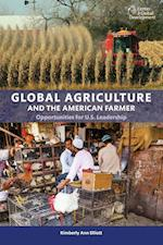 Global Agriculture and the American Farmer