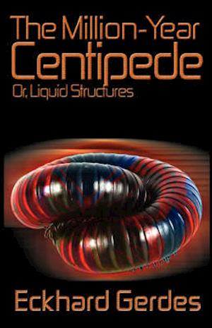 The Million-Year Centipede