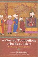 The Sacred Foundations of Justice in Islam (The Perennial Philosophy)