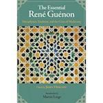The Essential Rene Guenon (Perennial Philosophy Series)