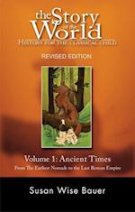 Ancient Times (The Story of the World: History for the Classical Child, nr. 1)