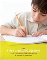 First Language Lessons for the Well-Trained Mind (First Language Lessons)
