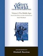 The Middle Ages (The Story of the World: History for the Classical Child, nr. 2)