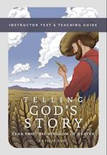 Telling God's Story, Year Two: The Kingdom of Heaven (Telling God's Story)