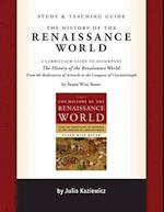 Study and Teaching Guide for the History of the Renaissance World