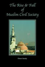 The Rise and Fall of Muslim Civil Society af Omar Imady