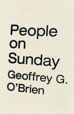 People on Sunday af Geoffrey G. O'Brien