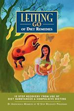 Letting Go of Diet Remedies