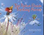 The Tiptoe Guide to Tracking Fairies af Ammi-Joan Paquette