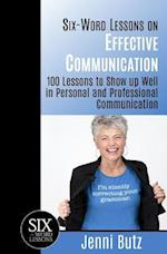Six-Word Lessons on Effective Communication