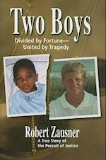 Two Boys, Divided by Fortune, United by Tragedy