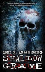 Shallow Grave af Lori G. Armstrong