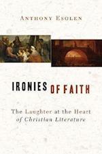 Ironies of Faith