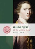 American Cicero (Lives of the Founders)