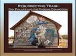 Resurrecting Trash