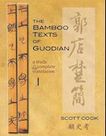 The Bamboo Texts of the Guodian (CORNELL EAST ASIA SERIES, nr. 1)