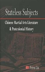 Stateless Subjects (Cornell East Asia)