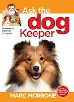 Ask the Dog Keeper (Ask the Keeper)