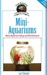Mini-Aquariums (Fish Keeping Made Easy)