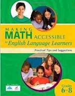 Making Math Accessible to English Language Learners (Grades 6-8)